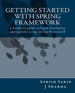 Getting started with Spring Framework (Paperback)