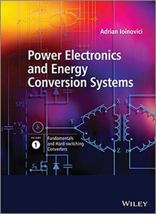 Power Electronics and Energy Conversion Systems, Fundamentals and Hard-switching Converters (Volume 1) (Hardcover)-cover