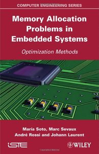Memory Allocation Problems in Embedded Systems: Optimization Methods (ISTE) (Hardcover)-cover