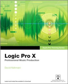 Apple Pro Training Series: Logic Pro X: Professional Music Production (Paperback)-cover