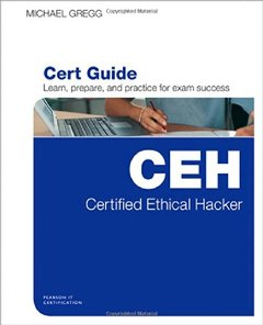 Certified Ethical Hacker (CEH) Cert Guide (Hardcover)-cover