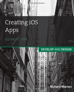 Creating iOS Apps: Develop and Design, 2/e (Paperback)