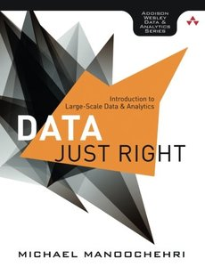 Data Just Right: Introduction to Large-Scale Data & Analytics (Paperback)-cover