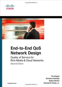 End-to-End QoS Network Design: Quality of Service for Rich-Media & Cloud Networks, 2/e (Hardcover)-cover