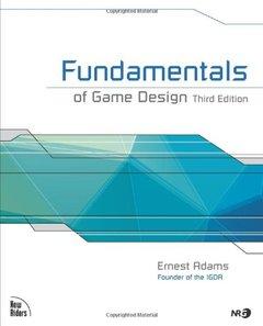 Fundamentals of Game Design, 3/e (Paperback)-cover