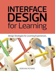 Interface Design for Learning: Design Strategies for Learning Experiences (Paperback)-cover