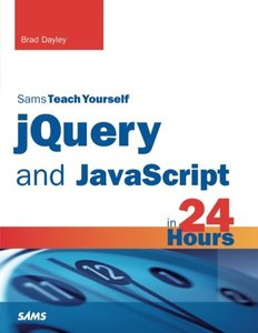 Sams Teach Yourself jQuery and JavaScript in 24 Hours (Paperback)-cover
