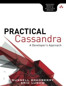 Practical Cassandra: A Developer's Approach (Paperback)-cover