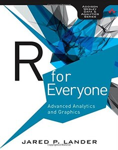 R for Everyone: Advanced Analytics and Graphics (Paperback)-cover