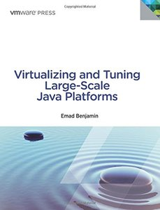 Virtualizing and Tuning Large Scale Java Platforms (Paperback)-cover