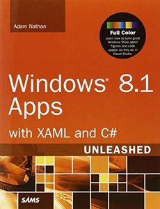Windows 8.1 Apps with XAML and C# Unleashed (Paperback)-cover