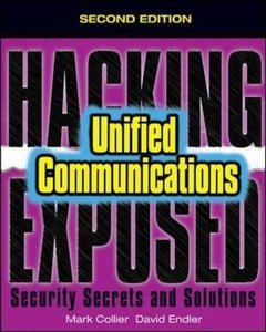 Hacking Exposed Unified Communications & VoIP Security Secrets & Solutions, 2/e (Paperback)-cover