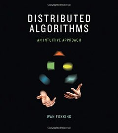 Distributed Algorithms: An Intuitive Approach (Hardcover)-cover