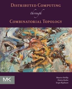 Distributed Computing Through Combinatorial Topology (Paperback)-cover