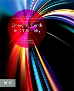 Emerging Trends in ICT Security (Hardcover)
