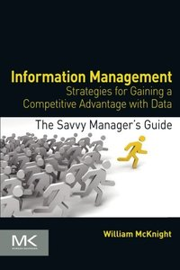 Information Management: Strategies for Gaining a Competitive Advantage with Data (Paperback)-cover