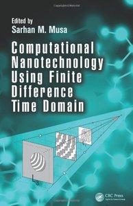 Computational Nanotechnology Using Finite Difference Time Domain (Hardcover)-cover