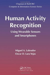 Human Activity Recognition: Using Wearable Sensors and Smartphones (Hardcover)-cover