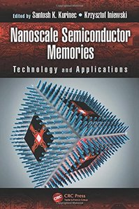 Nanoscale Semiconductor Memories: Technology and Applications (Hardcover)-cover