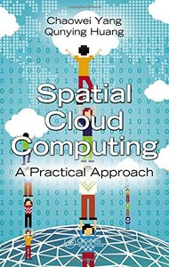 Spatial Cloud Computing: A Practical Approach (Hardcover)-cover