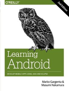 Learning Android: Develop Mobile Apps Using Java and Eclipse, 2/e (Paperback)-cover