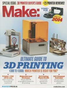 Make: Ultimate Guide to 3D Printing 2014 (Paperback)-cover