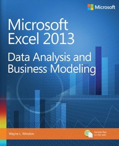Microsoft Excel 2013: Data Analysis and Business Modeling (Paperback)-cover