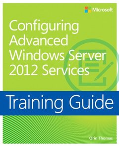 Training Guide: Configuring Advanced Windows Server 2012 Services (Paperback)-cover
