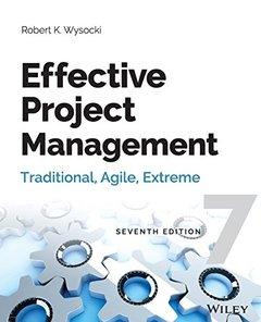 Effective Project Management: Traditional, Agile, Extreme, 7/e (Paperback)-cover