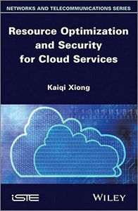 Resource Optimization and Security for Cloud Services (Hardcover)-cover