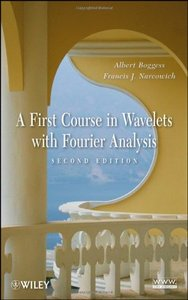 A First Course in Wavelets with Fourier Analysis (Hardcover)-cover