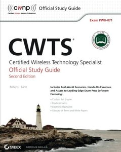 CWTS: Certified Wireless Technology Specialist Official Study Guide: (PW0-071), 2/e (Paperback)-cover