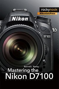 Mastering the Nikon D7100 (Paperback)-cover