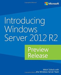 Introducing Windows Server 2012 R2 Preview Release (Paperback)-cover
