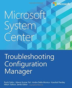 Microsoft System Center: Troubleshooting Configuration Manager (Paperback)-cover