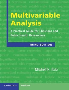 Multivariable Analysis: A Practical Guide for Clinicians and Public Health Researchers, 3/e (Paperback)