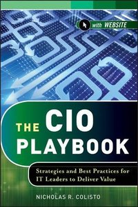 The CIO Playbook: Strategies and Best Practices for IT Leaders to Deliver Value (Hardcover)-cover