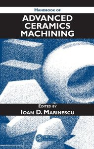 Handbook of Advanced Ceramics Machining (Hardcover)-cover