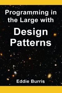 Programming in the Large with Design Patterns (Paperback)-cover