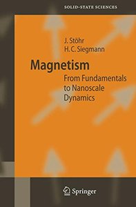 Magnetism: From Fundamentals to Nanoscale Dynamics (Hardcover)