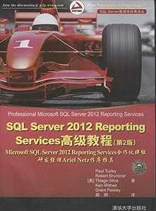 SQL Server 2012 Reporting Services 高級教程, 2/e (Professional Microsoft SQL Server 2012 Reporting Services)-cover