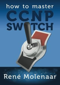 How to Master CCNP SWITCH (Paperback)-cover