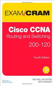 Cisco CCNA Routing and Switching 200-120 Exam Cram, 4/e (Paperback)