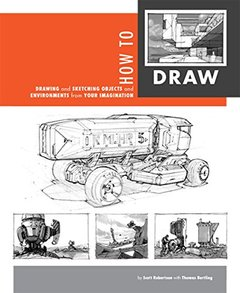 How to Draw: drawing and sketching objects and environments from your imagination (Paperback)-cover