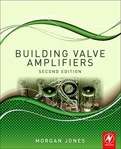 Building Valve Amplifiers, 2/e (Paperback)-cover