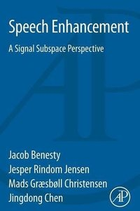 Speech Enhancement: A Signal Subspace Perspective (Paperback)-cover