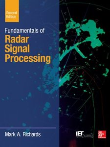 Fundamentals of Radar Signal Processing, 2/e (Hardcover)