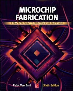 Microchip Fabrication: A Practical Guide to Semiconductor Processing, 6/e (Hardcover)-cover