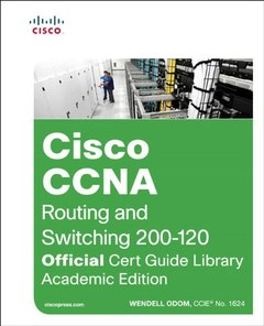 Cisco CCNA routing and Switching ICND1 100-101, ICND2 200-101 Academic Edition (Set of two Books) (Official Cert Guide)-cover