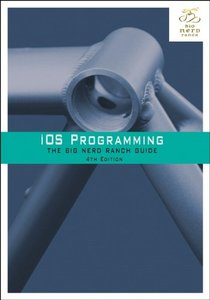 iOS Programming: The Big Nerd Ranch Guide, 4/e (Paperback)-cover